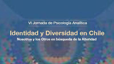 VI Jornada de Psicología Analítica: Identidad y Diversidad en Chile